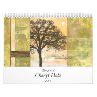 The Art of CHERYL HOLZ Calendar 2016