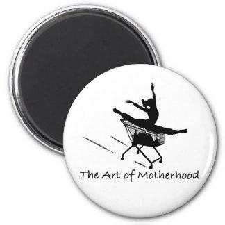 The Art of Motherhood Magnet