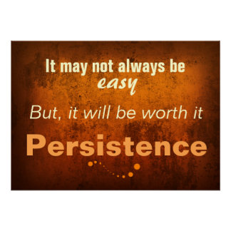 The Art of Persistence (Classroom Poster) Poster