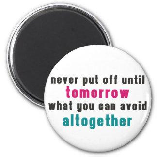 The Art of Procrastination 2 Inch Round Magnet