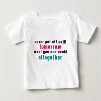 The Art of Procrastination Baby T-Shirt