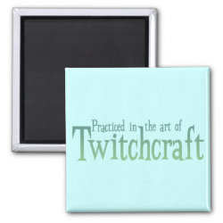 Square Magnet with The Art of Twitchcraft design