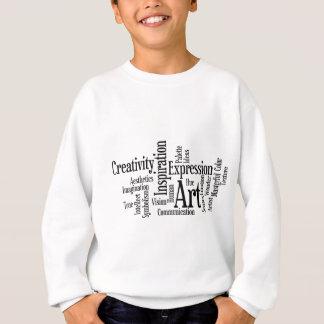 The Artistic Process Creative Artist Art Student's Sweatshirt