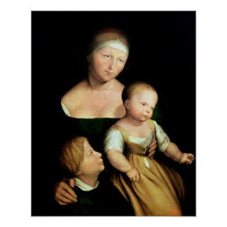 The Artist's Wife and Children, 1528 Poster