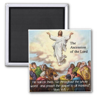 The Ascension of our Lord Magnet