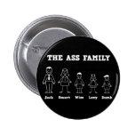 The Ass Family Pin