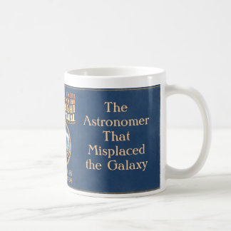 The Astronomer That Misplaced the Galaxy Classic White Coffee Mug