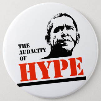 THE AUDACITY OF HYPE PINBACK BUTTON