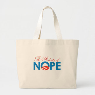 The Audacity of Nope Tote Bag