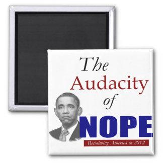 The Audacity of NOPE! Fridge Magnet