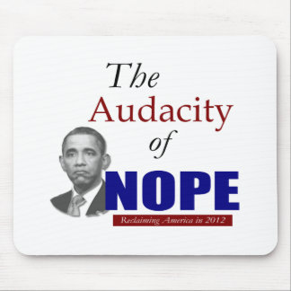 The Audacity of NOPE! Mouse Pads