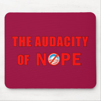 The Audacity of NOPE Mouse Pad