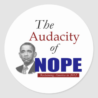 The Audacity of NOPE! Stickers
