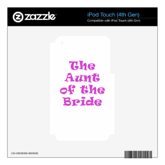 The Aunt of the Bride Decals For iPod Touch 4G