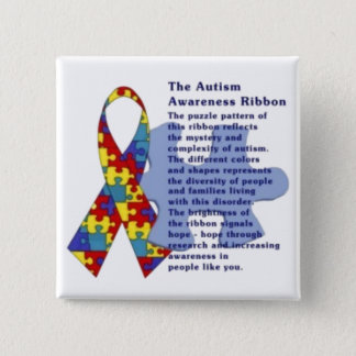 """The Autism Awareness Ribbon"" Pinback Button"