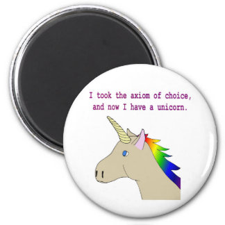 The axiom of choice makes unicorns! 2 inch round magnet