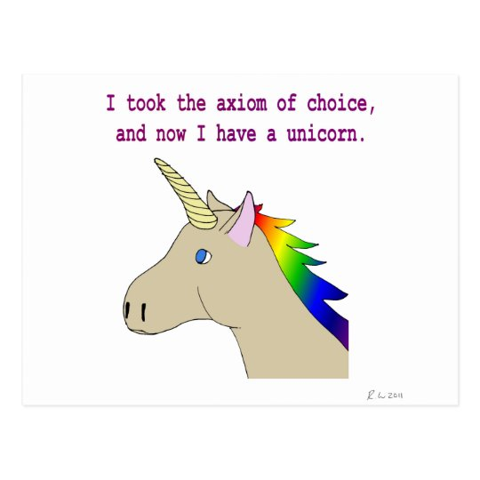 The axiom of choice makes unicorns! postcard