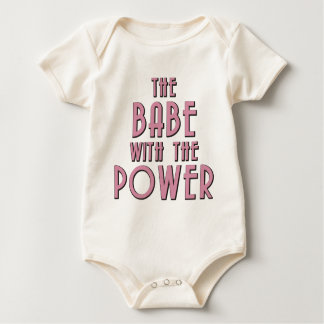 The Babe With The Power Baby Bodysuit
