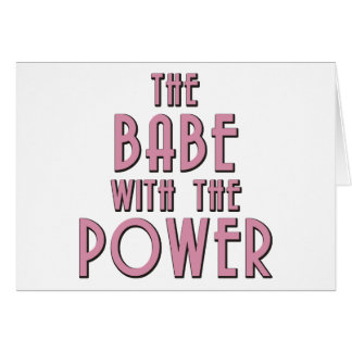 The Babe With The Power Card