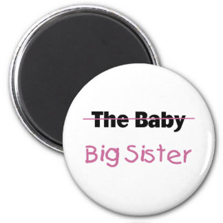 The Baby  Big Sister 2 Inch Round Magnet
