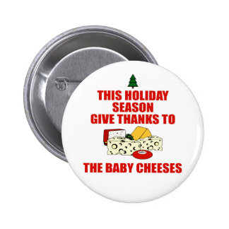 The Baby Cheeses Pin