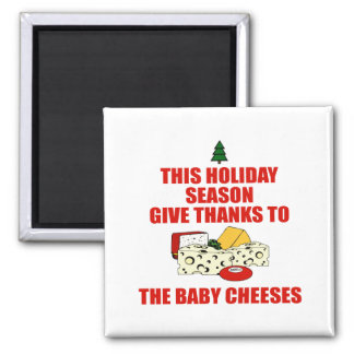 The Baby Cheeses Magnet