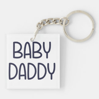 The Baby Mama Baby Daddy (i.e. father) Keychain