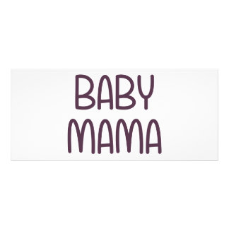 The Baby Mama i e mother Personalized Rack Card
