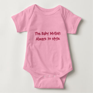 The Baby Mullet: Always in style Baby Bodysuit