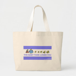 The Baby Tank Loves You Bag