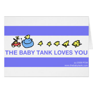 The Baby Tank Loves You Greeting Cards