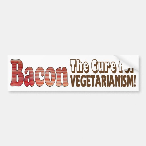 The Bacon Cure Bumper Sticker Car Bumper Sticker
