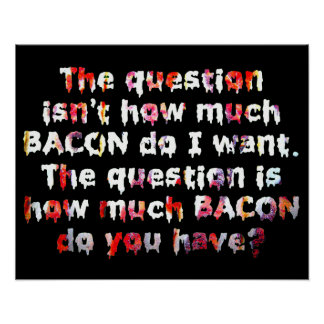 The Bacon Question. Print