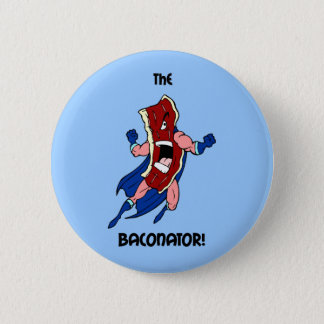 the baconator pinback button