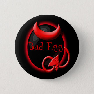The Bad Egg Pinback Button