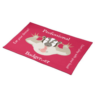 The Badgering Badger_Professional Badger..er_red Cloth Placemat