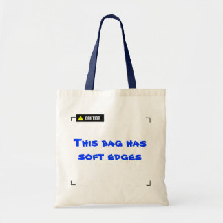 The bag with soft edges
