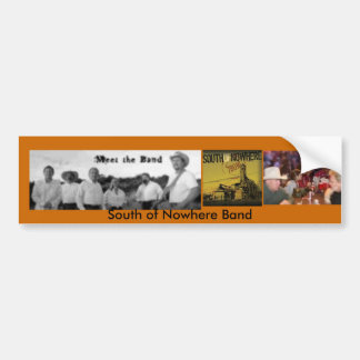 The Band, Album 78016, Fans, South of Nowhere Band Car Bumper Sticker