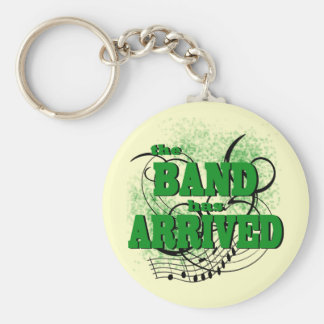 The Band has Arrived/ Green Basic Round Button Keychain