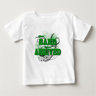 The Band has Arrived/ Green T-shirt