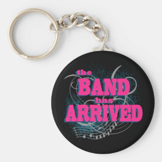 The Band Has Arrived Basic Round Button Keychain