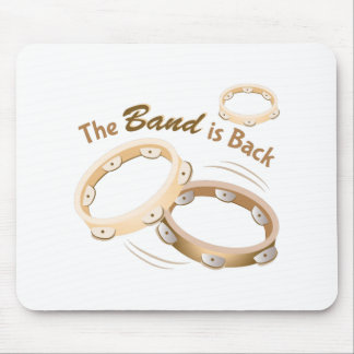 The Band Is Back Mouse Pad