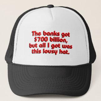 The Banks Got Billions Trucker Hat