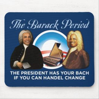 The Barack Period Mousepad