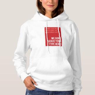 The bartender says hoodie