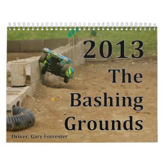 The Bashing Grounds 2013 Calenar Calendar