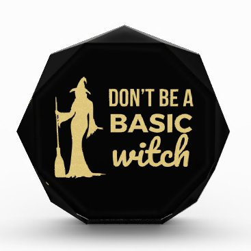 Halloween Themed The Basic Witch Acrylic Award