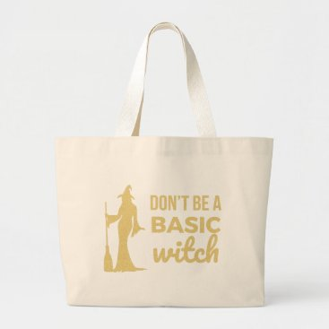 Halloween Themed The Basic Witch Large Tote Bag