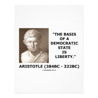 The Basis Of A Democratic State Is Liberty Quote Full Color Flyer
