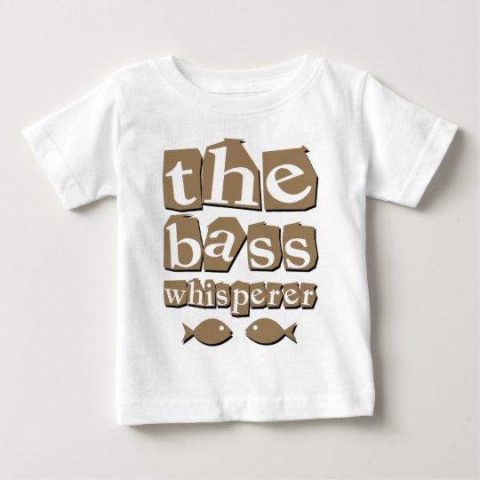 The Bass Whisperer Baby T-Shirt